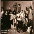 Special Single-Marry U- / SUPER JUNIOR (CD)