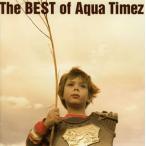 The BEST of Aqua Timez / Aqua Timez (CD)
