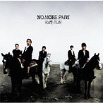NO MORE PAIN / KAT-TUN (CD)