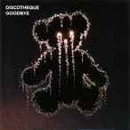 GOODBYE DISCOTHEQUE CD