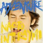 ADVENTURE ナオト・インティライミ CD