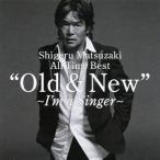Shigeru Matsuzaki 40th Anniversary All Time Best Old & New 〜I'm a Singer〜 松崎しげる CD