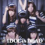 IDOL is DEAD / BiS (CD)