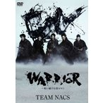TEAM NACS ニッポン公演 WARRIOR〜唄い続ける侍ロマン TEAM NACS DVD