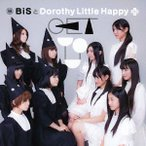 GET YOU(Dorothy Little Happy盤) BiSとDorothy Little Happy CD-Single
