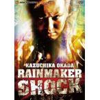 オカダ・カズチカ RAIN MAKER SHOCK / オカダ・カズチカ [DVD]