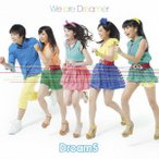 We are Dreamer(DVD付) / Dream5 (CD)