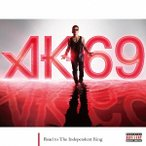 Road to The Independent King AK-69 CD