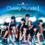 Cheeky Parade I(DVD付) / Cheeky Parade (CD)
