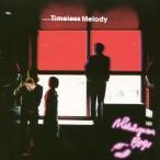 Timeless Melody / N'夙川BOYS (CD)
