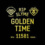 GOLDEN TIME / RIP SLYME (CD)