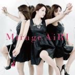 Mirage(DVD付) / AiRI (CD)