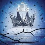 ライズ・オブ・ジ・エンプレス〜純白の女帝 ホワイト・エンプレス CD