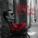 Love Ballads / EXILE ATSUSHI (CD)