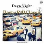 Day&Night Best of R&B Classic vol.2 / オムニバス (CD)