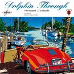 DOLPHIN THROUGH �� SQUARE/T-SQUARE (CD)