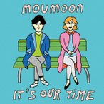 It's Our Time(Blu-ray Disc付) / moumoon (CD)