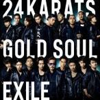 24karats GOLD SOUL / EXILE (CD)