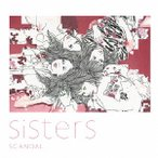 Sisters(初回生産限定盤)(DVD付) / SCANDAL (CD)