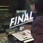 TM NETWORK 30th FINAL BD2枚組  初回生産限定盤   Blu-ray