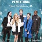 ザッツ・クリスマス・トゥ・ミー(ジャパン・デラックス・エディション) ペンタトニックス CD