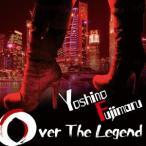 Over The Legend 芳野藤丸 CD