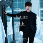 The future with U(初回限定盤Type-B)(特典CD付) / ソンモ from 超新星 (CD)
