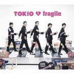 fragile(通常盤) / TOKIO (CD)