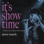 it's show time〜15th Anniversary Special X'mas Concert〜 paris match CD