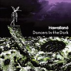 Dancers In The Dark HAWAIIAN6 CD