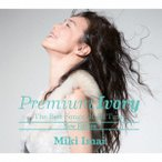 Premium Ivory -The Best Songs Of All Time-[New Edition](初回限定盤)(DVD付) 今井美樹 DVD付HQCD