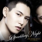 SPARKLING NIGHT(通常盤) / イ・ジョンヒョン(from CNBLUE) (CD)