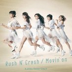 Rush N' Crash / Movin'on / 仮面ライダーGIRLS (CD)