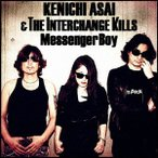 Messenger Boy 浅井健一&THE INTERCHANGE KILLS CD-Single