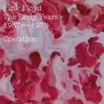 アーリー・イヤーズ・クリエイション ピンク・フロイド CD