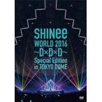 SHINee WORLD 2016〜D×D×D〜 Special Edition.. / SHINee (DVD)