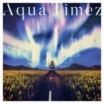 アスナロウ Aqua Timez CD