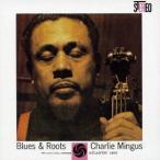ブルース&ルーツ チャールズ・ミンガス SHM-CD