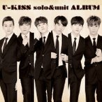 U-KISS solo&unit ALBUM / U-KISS (CD)