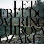 LET FREEDOM RING / 尾崎裕哉 (CD)