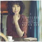 Timeless 20th Century Japanese Popular Songs Collection ケイコ・リー CD