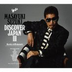 DISCOVER JAPAN III 〜the voice with manners〜(初回生産限定盤) 鈴木雅之 CD