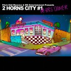 """Pitch Odd Mansion & MS Entertainment Presents""""2 HORNS CITY #1 -MARS DINER-"""" オムニバス CD"""