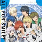 TVアニメ『ドリフェス!R』EDテーマ「ALL FOR SMILE!」 / DearDream&KUROFUNE (CD)