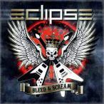 ブリード・アンド・スクリーム(ツアー・エディション) / エクリプス (CD)