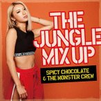 THE JUNGLE MIX UP / SPICY CHOCOLATE & THE MONSTER CREW (CD)