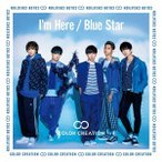 I'm Here/Blue Star(通常盤A) / COLOR CREATION (CD)