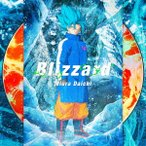 Blizzard(「ドラゴンボール超 ブロリー」盤) / 三浦大知 (CD)