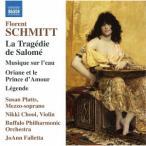 フローラン・シュミット:バレエ音楽『サロメの悲劇』 他 / クラシック (CD)