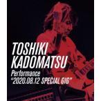 "TOSHIKI KADOMATSU Performance""2020.08.12.. / 角松敏生 (Blu-ray)"